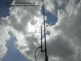 Antena FM, Transmisión Broadcasting, soporta hasta 1500 Watts.