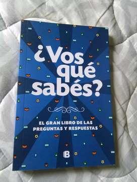 Vos que sabes ? El gran libro de las preguntas y respuestas . Libro ediciones B 2014