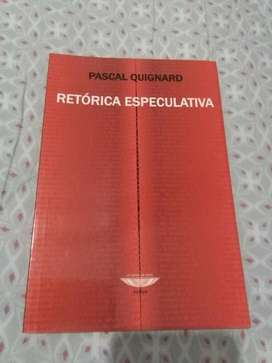 Retorica Especulativa . Pascal Quignard Libro El Cuenco de Plata 2006
