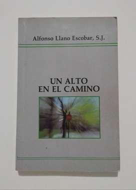 Un alto en el camino por Alfonso Llano Escobar