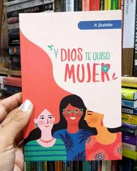 Dios te quiso Mujer