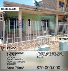 VENTA DE CASA EN EL PANDO | SANTA MARTA