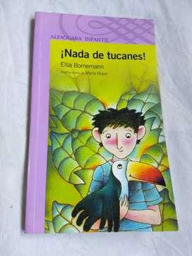 Nada De Tucanes - Elsa Bornemann