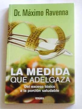 La Medida que Adelgaza - Maximo Ravenna