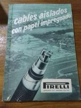 Catalogo Pirelli Cables Aislados con Papel impregnados 1963 libro