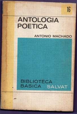 ANTOLOGÍA POÉTICA A. MACHADO