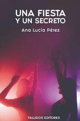 Libro Una fiesta y un secreto (formato físico)