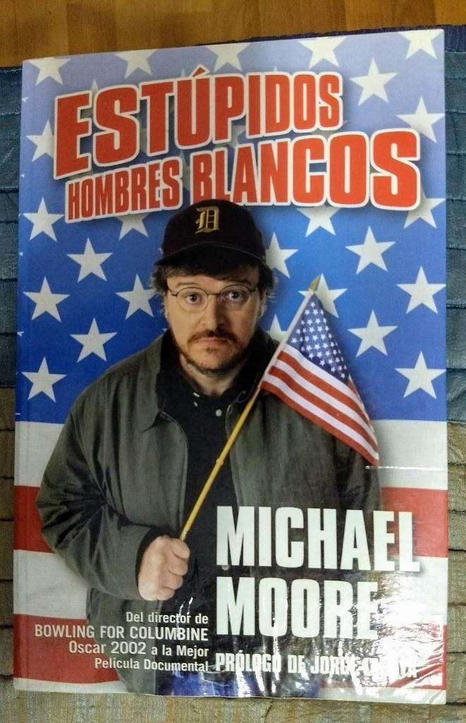 """Libro """"Estúpidos hombres blancos"""" de Michael Moore 0"""