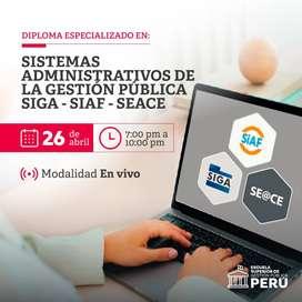 DIPLOMA ESPECIALIZADO EN SISTEMAS ADMINISTRATIVO DE LA GESTIÓN PÚBLICA SIGA, SIAF Y SEACE