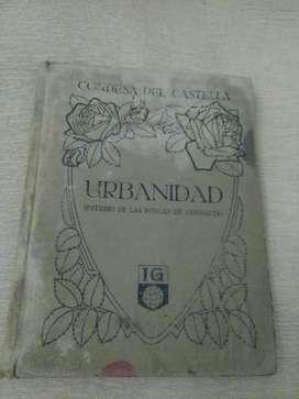 URBANIDAD . ESTUDIO DE LAS REGLAS DE CONDUCTA . CONDESA DEL CASTELLA . LIBRO ESPAÑA 1916