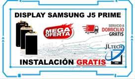 DISPLAY SAMSUNG J5 PRIME ORIGINAL. GRATIS INSTALACION Y SERVICIO A DOMICILIO