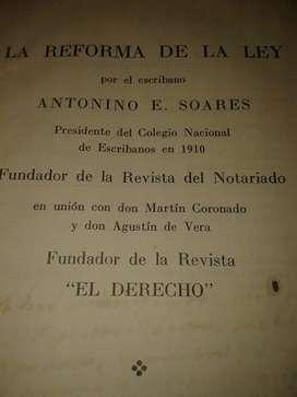 La Reforma De La Ley Por El Escribano Antonio E Soares 1933