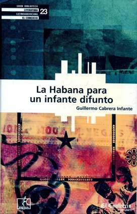 La Habana Para Un Infante Difunto - GUILLERMO CABRERA INFANTE - Colección Diario EL COMERCIO